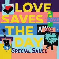G. Love And Special Sauce - Love Saves The Day
