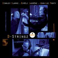 Stanley Clarke, Bireli Lagrene & Jean-Luc Ponty - Jean-Luc Ponty/ D-Stringz