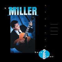 Steve Miller - Born 2B Blue