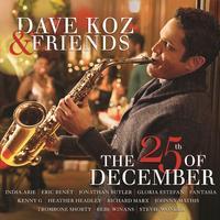 Dave Koz - Dave Koz & Friends The 25th Of December
