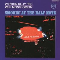 Wynton Kelly Trio And Wes Montgomery Smokin At The Half