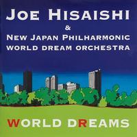 Joe Hisaishi - WORLD DREAMS