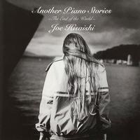 Joe Hisaishi - Another Piano Stories -The End of the World-