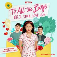 Various Artists - To All The Boys: P.S. I Still Love You
