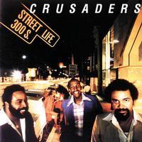 The Crusaders - Street Life