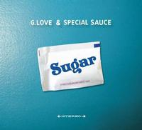 G. Love And Special Sauce - Sugar