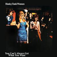 The Rolling Stones - Honky Tonk Women - You Can't Always Get What You Want