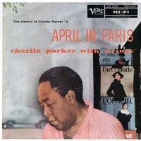 Charlie Parker - April In Paris: The Genius Of Charlie Parker #2