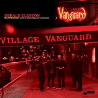 Gerald Clayton - Happening: Live At The Village Vanguard -  FLAC 48kHz/24Bit Download