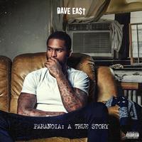 Dave East - Paranoia: A True Story