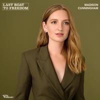 Madison Cunningham - Last Boat To Freedom (Single)