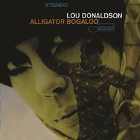 Lou Donaldson - Alligator Bogaloo