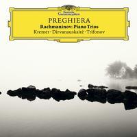 Gidon Kremer - Preghiera - Rachmaninov Piano Trios