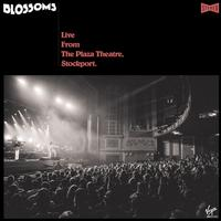 Blossoms - Live From The Plaza Theatre, Stockport