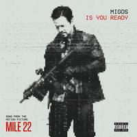 Migos-Is You Ready From Mile 22 Single-FLAC 44kHz24bit