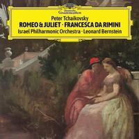 Leonard Bernstein - Tchaikovsky: Romeo & Juliet, Francesca da Rimini (Live)