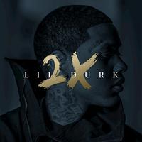 Lil Durk - Lil Durk 2X