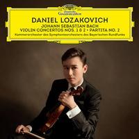 Daniel Lozakovich - J.S. Bach: Violin Concertos Nos. 1 & 2; Partita No. 2