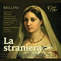 Patrizia Ciofi, Mark Stone, David Parry, London Philharmonic Orchestra - Bellini: La straniera