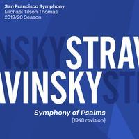 San Francisco Symphony & Michael Tilson Thomas - Stravinsky: Symphony of Psalms