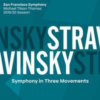 San Francisco Symphony & Michael Tilson Thomas - Stravinsky: Symphony in Three Movements