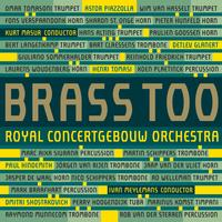 Brass of the Royal Concertgebouw Orchestra - Brass Too (Live)