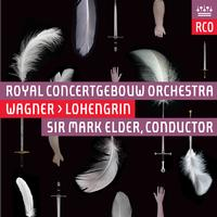 Royal Concertgebouw Orchestra - Wagner: Lohengrin (Live)