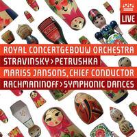 Royal Concertgebouw Orchestra - Stravinsky: Petrushka & Rachmaninov: Symphonic Dances (Live)