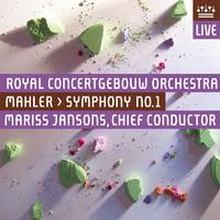 Royal Concertgebouw Orchestra - Mahler: Symphony No. 1,