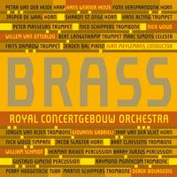 Brass of the Royal Concertgebouw Orchestra - Brass (Live)