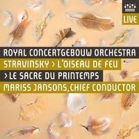 Royal Concertgebouw Orchestra - Stravinsky: L'Oiseau de feu & Le Sacre du printemps (Live)