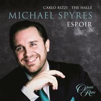 Michael Spyres, Carlo Rizzi, and Halle Orchestra - Espoir