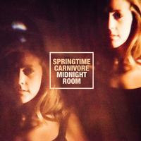 Springtime Carnivore - Midnight Room