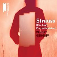 Valery Gergiev - R. Strauss: Don Juan, Ein Heldenleben