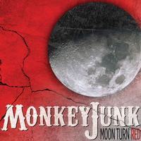MonkeyJunk - Moon Turn Red
