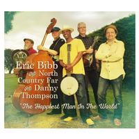 Eric Bibb and North Country Far - The Happiest Man In The World