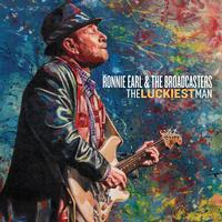 Ronnie Earl & The Broadcasters - The Luckiest Man