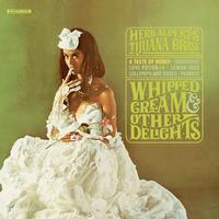Herb Alpert And The Tijuana Brass - Whipped Cream & Other Delights