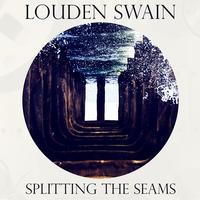 Louden Swain - Splitting The Seams