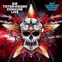 Die Toten Hosen - Zuhause Live: Das Laune der Natour-Finale