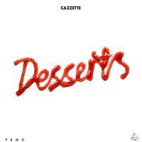 Cazzette - Desserts