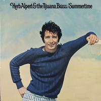 Herb Alpert And The Tijuana Brass - Summertime