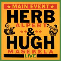 Herb Alpert And The Tijuana Brass - Main Event Live