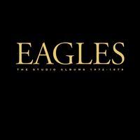 Eagles - The Studio Albums 1972-1979