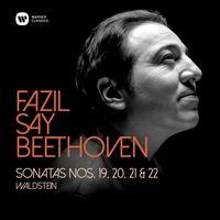 Fazil Say - Beethoven: Piano Sonatas Nos 19, 20, 21, 'Waldstein', & 22