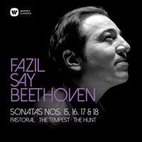 Fazil Say - Beethoven: Piano Sonatas Nos 15, 'Pastoral', 16, 17, 'Tempest' & 18