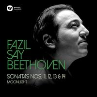 Fazil Say - Beethoven: Piano Sonatas Nos 11, 12, 13 & 14, 'Moonlight'