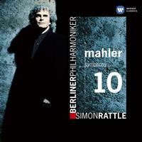 Sir Simon Rattle - Mahler: Symphony No. 10