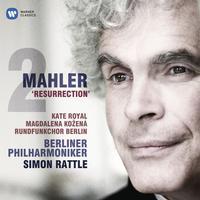 Sir Simon Rattle - Mahler: Symphony No. 2, 'Resurrection'