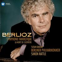 Sir Simon Rattle - Berlioz: Symphonie fantastique & La mort de Cleopatre